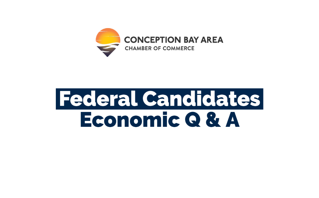Conception Bay Area Federal Candidates Answer Economic Questions